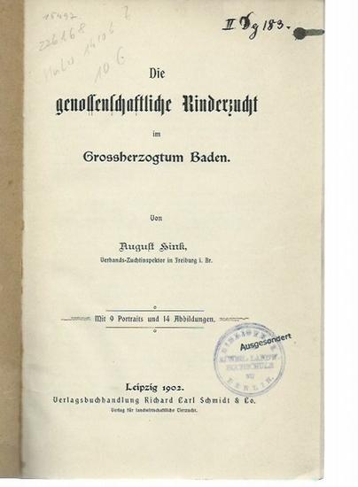 Hink, August: Die genossenschaftliche Rinderzucht im Grossherzogtum Baden.
