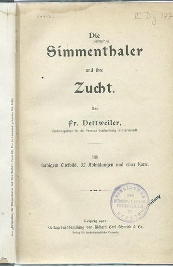 Dettweiler, Fr.: Die Simmenthaler und ihre Zucht. 0