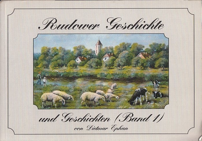 Berlin Rudow. - Ephan, Dietmar und Tänzer, Dietmar: Rudower Geschichte und Geschichten (Band 1).