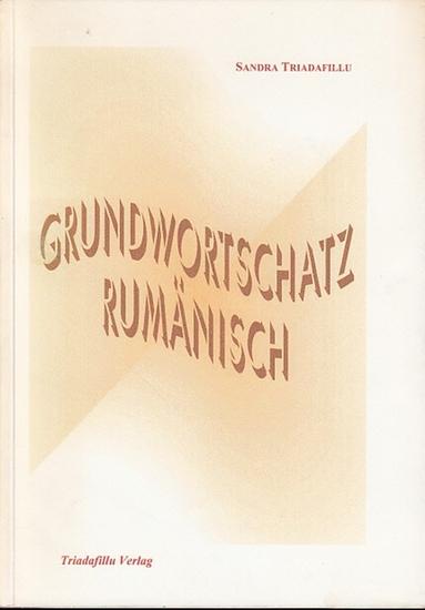 Triadafillu, Sandra: Grundwortschatz Rumänisch. 0