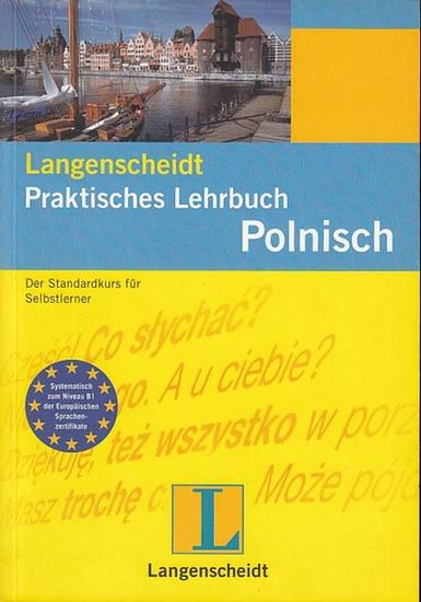 Majewska-Meyers, Malgorzata / Sven döring: Praktisches Lehrbuch Polnisch. Der Standardkurs für Selbstlerner. 0