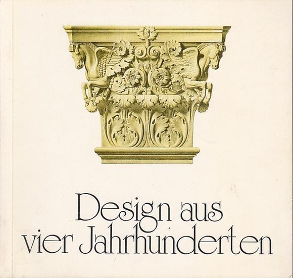 Kreis Unna, Kulturabtlg. (Hrsg.): Design aus vier Jahrhunderten. Muster und Enwurf von der Renaissance bis zum Art Déco. 0