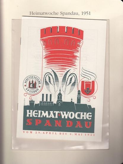 BerlinArchiv herausgegeben von Hans-Werner Klünner und Helmut Börsch-Supan. - Poritz, Hermann: Heimatwoche Spandau vom 29. April bis 6. Mai 1951. Programmheft der Schützengilde Spandau ( = Lieferung BE 01298 aus Berlin-Archiv hrsg. V. Hans-Werner Klünn... 0