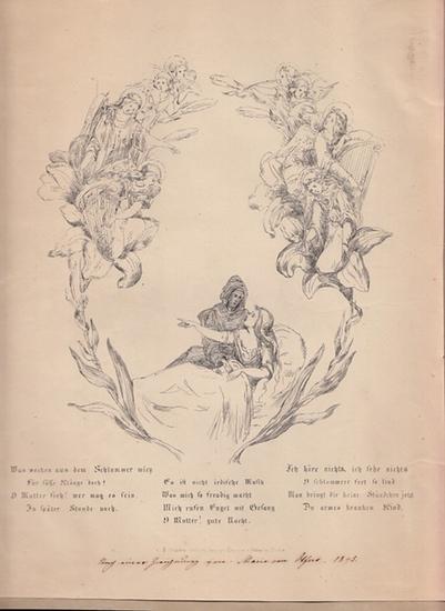 Uhland, Ludwig: Ständchen: Was wecken aus dem Schlummer mich / Für süße Klänge doch? O Mutter sieh! wer mag es sein [...]. Gedichttext in 3 Strophen zu je 4 Zeilen, darüber eine fast ganzseit. allegorische Illustration, beides in Lithographie. [ veröff... 0