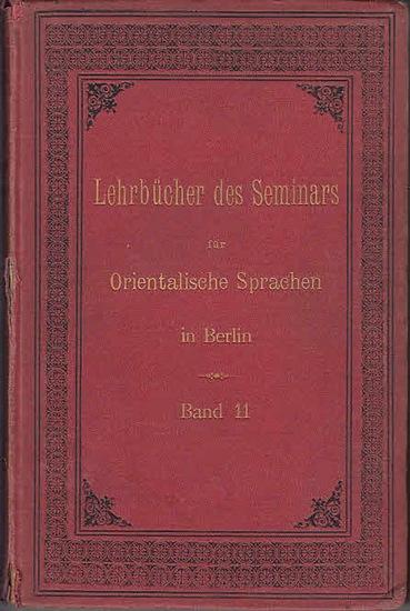 Manissadjian, J.J.: Lehrbuch der modernen osmanischen Sprache. (=Lehrbücher des Seminars für Orientalische Sprachen zu Berlin ; Band XI) 0