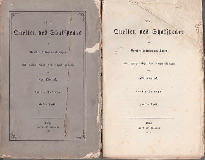 Simrock, Karl: Die Quellen des Shakespeare in Novellen, Märchen und Sagen. 1. und 2. Teil. 0