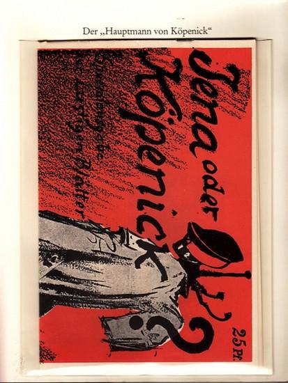 Berlin-Archiv. - BerlinArchiv (Hrsg.v. Hans-Werner Klünner und Helmut Börsch-Supan): Lieferung BE 01055 - Jena oder Köpenick? Spezialausgabe der 'Lustigen Blätter' vom Oktober 1906. 0