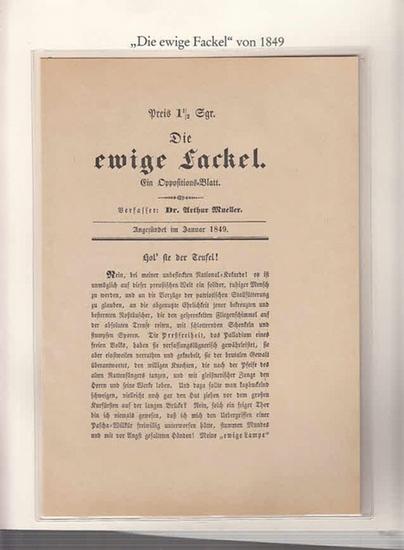 Berlin-Archiv. - BerlinArchiv (Hrsg.v. Hans-Werner Klünner und Helmut Börsch-Supan): Lieferung BE 01056 - Die ewige Fackel. Flugschrift von Dr. Arthur Mueller aus dem Jahre 1849. Faksimile. 0