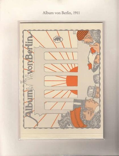 Berlin-Archiv. - BerlinArchiv (Hrsg.v. Hans-Werner Klünner und Helmut Börsch-Supan): Lieferung BE 01080 - Album von Berlin. Parnassos-Verlag GmbH Berlin (48 Seiten, 1911). Faksimile. 0