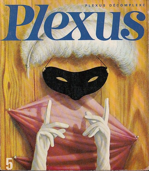 Plexus. - Plexus - (La Revue qui decomplexe. Dir.: Alex Grall. No. 5. 0