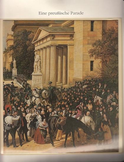 Berlin Archiv. - BerlinArchiv (Hrsg.v. Hans-Werner Klünner und Helmut Börsch-Supan): Lieferung BE 01117 - Eine preußische Parade. Ölgemälde von Franz Krüger, 1839. Im Besitz der Staatlichen Schlösser und Gärten, Potsdam-Sanssouci. 0