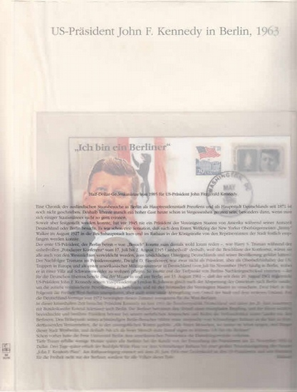 BerlinArchiv herausgegeben von Hans-Werner Klünner und Helmut Börsch-Supan. US-Präsident John F. Kennedy in Berlin 1963. Half-Dollar-Gedenkmünze von 1985. ( = Lieferung BE 01196 aus Berlin-Archiv hrsg.v. Hans-Werner Klünner und Helmut Börsch-Supan). 0