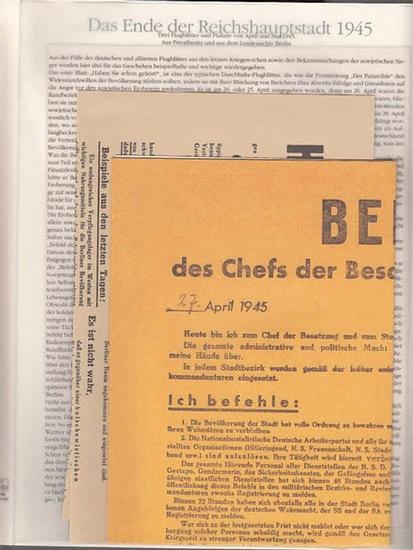 BerlinArchiv herausgegeben von Hans-Werner Klünner und Helmut Börsch-Supan. Das Ende der Reichshauptstadt 1945. ( = Lieferung BE 01182 aus Berlin-Archiv hrsg.v. Hans-Werner Klünner und Helmut Börsch-Supan).