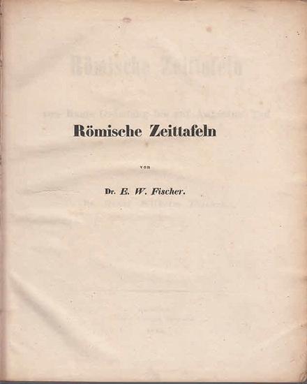 Fischer, Wilhelm: Römische Zeittafeln von Roms Gründung bis auf Augustus' Tod. 0