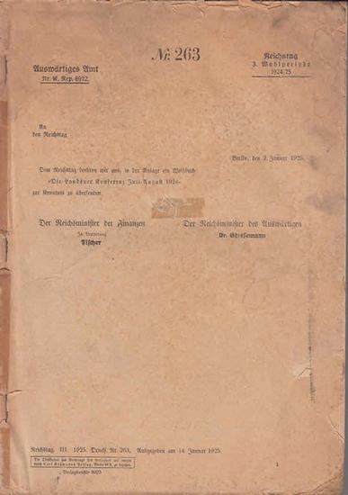 """Auswärtiges Amt (Hrsg.): Das Weißbuch """"Die Londoner Konferenz Juli-August 1924"""" (=Reichstag, 3. Wahlperiode 1924/25 ; Nr. 263) 0"""