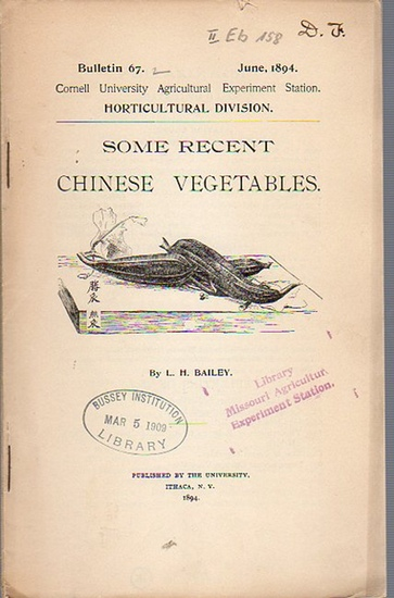 Bailey, L. H.: Some Recent chinese Vegetables. (= Bulletin 67, June, 1894. Cornell University Agricultural Experiment Station. Horticultural Division.). 0