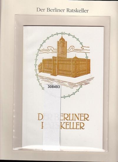 BerlinArchiv herausgegeben von Hans-Werner Klünner und Helmut Börsch-Supan.- (Hrsg.): Das Berliner Rathaus mit seinem Ratskeller in Wort und Bild. 1909. ( = Lieferung BE 01168 aus Berlin-Archiv hrsg.v. Hans-Werner Klünner und Helmut Börsch-Supan).