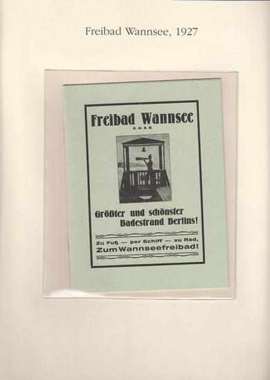BerlinArchiv herausgegeben von Hans-Werner Klünner und Helmut Börsch-Supan.- Freibad Wannsee G.m.b.H. (Hrsg.): Freibad Wannsee - Größter und schönster Badestrand Berlins ! Werbeprospekt 1927. ( = Lieferung BE 01261) aus Berlin-Archiv hrsg.v. Hans-Werne... 0