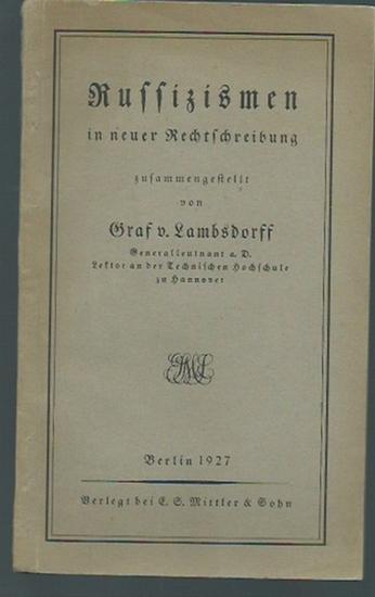 Russisch. - Lambsdorff, Graf von: Russizismen in neuer Rechtschreibung. Mit Einführung.