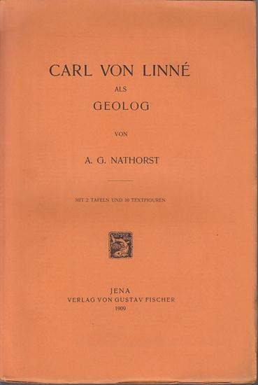 Linne, Carl von. - Nathorst, A.G. : Carl von Linne - als Geolog.