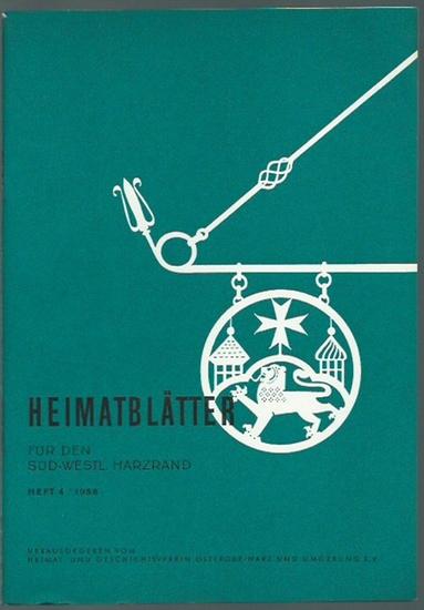Osterode. - Heimat- und Geschichtsverein Osterode / Harz (Herausgeber): Heimatblätter für den süd-westlichen Harzrand. Heft 4 / 1958.