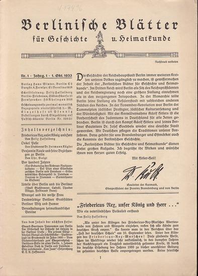 Berlinische Blätter. - Hasselberg, Felix (Hrsg.): Berlinische Blätter für Geschichte und Heimatkunde. Erster (1.) Jahrgang mit Nr. 1 (1. Oktober 1933).