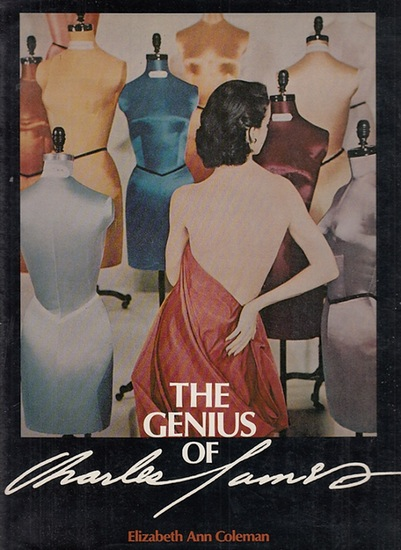James, Charles. - Colemann, Elizabeth Ann: The Genius of Charles James. Publication concept developed in association with Brian Rushton. Published for the exhibiton in New York and Chicago 1982/1983.