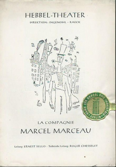Hebbeltheater Berlin. - Marcel Marceau. - Programm zu: La Compagnie Marcel Marceau im Hebbel-Theater, Berlin.