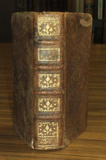 Justinian. - Justinus, Marcus Juninius: Justini Historiarum ex trogo pompeio libri XLIV