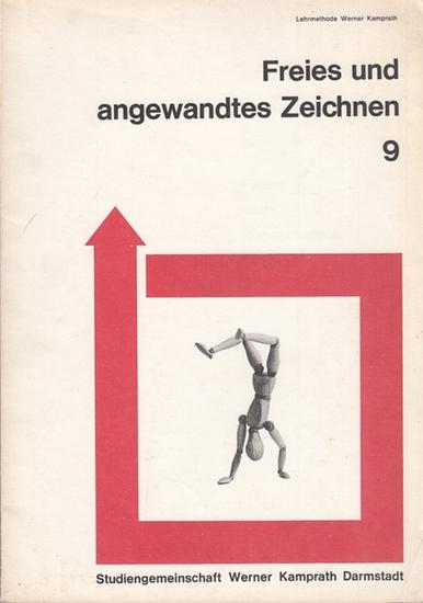 Schonnefeld, Ernst: Freies und angewandtes Zeichnen 9 nach Lehrmethode Werner Kamprath.