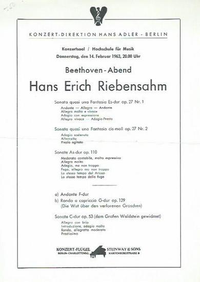 Hochschule für Musik Berlin. - Riebensahm, Hans-Erich. - Programmzettel zum Beethoven-Abend (Sonaten) von Hans-Erich Riebensahm am 14. Februar 1963 im Konzertsaal der Hochschule für Musik. Konzert-Direktion Hans Adler, Berlin.