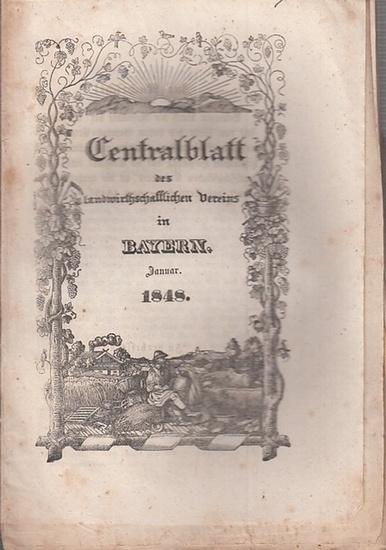 Zentralblatt des landwirtschaftlichen Vereins Bayern. - Centralblatt des landwirthschaftlichen Vereins in Bayern. Nro. I, Januar 1848.