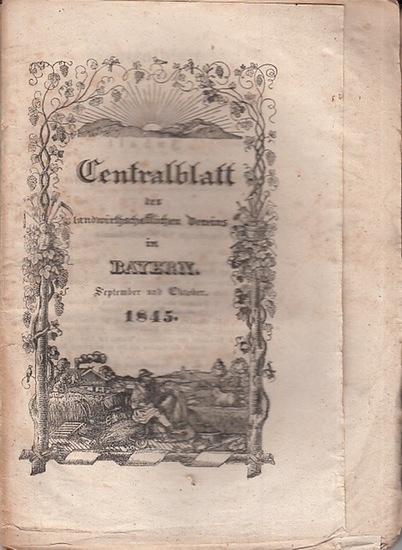 Zentralblatt des landwirtschaftlichen Vereins Bayern. - Centralblatt des landwirthschaftlichen Vereins in Bayern. Jahrgang XXXV (35). September und Oktober 1845.