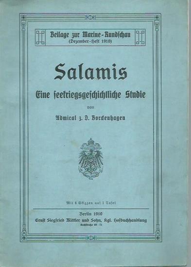 Borckenhagen: Salamis. Eine seekriegsgeschichtliche Studie. Beilage zur Marine-Rundschau (Dezember-Heft 1910).