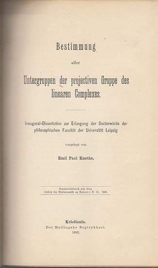 Knothe, Emil Paul: Bestimmung aller Untergruppen der projectiven Gruppe des linearen Complexes.