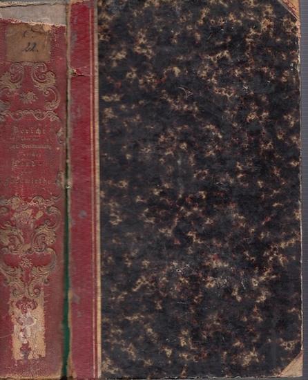 Bericht.- / Stichaner, v., Closen, v. u.a. (Vorw.): Bericht über die achte (8.) Versammlung teutscher Land- und Forstwirthe zu München - vom 30. September bis 7. Oktober 1844.