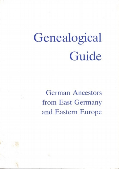 Arbeitsgemeinschaft ostdeutscher Familienforscher e.V. , Herne (Hrsg.): Genealogical Guide to German Ancestors from East Germany and Eastern Europe. (AGoFF-Wegweiser-English Edition, transl.by Joachim O.R. Nuthack and Adalbert Goertz).