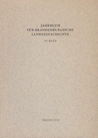 Jahrbuch für Brandenburgische Landesgeschichte. - Felix Escher / Lorenz Friedrich / Dr. Heinz Gebhardt / Eckart Henning / Martin Henning / Gerhard Küchler / Wolfgang Neugebauer / Kurt Pomplun / Dr. Werner Vogel (Hrsg.). - Walter Stengel / Walter Liefer...