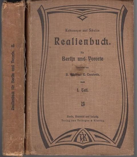 Kahnmeyer / Schulze. - H. Sandt / E. Trautwein (Bearbeiter): Realienbuch für Berlin und Vororte. 2 Bände.