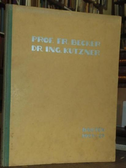Becker, Fr. / Kutzner Architekten. - Dr. A. Hoff: Prof. Fr. Becker Dr.Ing. Kutzner Architekten in Düsseldorf Wilhelm Marx Haus. Dr. A. Hoff: Zu den Arbeiten Fritz Becker