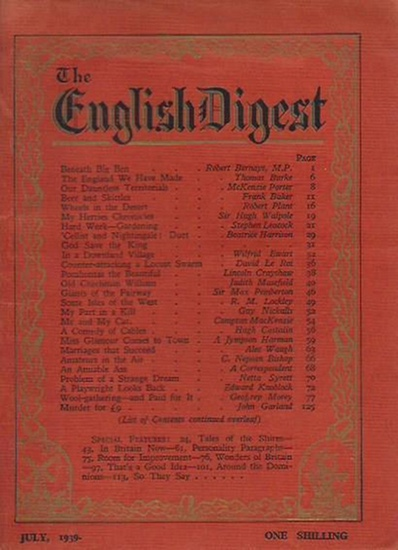 English Digest, The. - Robert Bernays / Thomas Burke / McKenzie Porter / Frank Baker / Robert Plant / Sir Hugh Walpole / Stephen Leacock / Henry Fielding / Beatrice Harrison and others. The English - Digest. Vol. 1, No. 1, July, 1939. From the contents: R