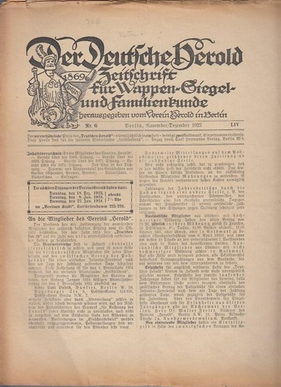 Deutsche Herold, Der. - Herold Verein (Hrsg.). - G. Adolf Closs. - Kurd v. Strantz. - N. N. Gherwer. - Familie Gerber (Gerwer). - Der Deutsche Herold. Zeitschrift für Wappen-, Siegel- und Familienkunde. Nr. 6, November / Dezember 1923. LIV. Jahrgang. A...