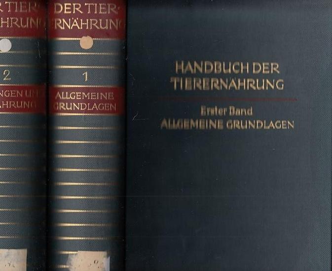 Lenkeit, Walter - Knut Breirem, Edgar Crasemann (Hrsg.): Handbuch der Tierernährung - komplett in 2 Bänden: Band 1: Allgemeine Grundlagen / Band 2: Leistungen und Ernährung.