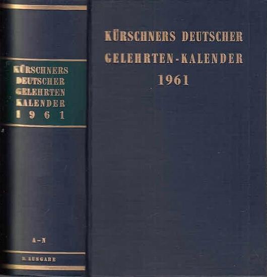 Kürschner. - Gelehrtenkalender. - Schuder, Hans Werner (Hrsg.): Kürschners Deutscher Gelehrten - Kalender 1961. Hrsg. Von Werner Schuder. Komplett in 2 Bänden.