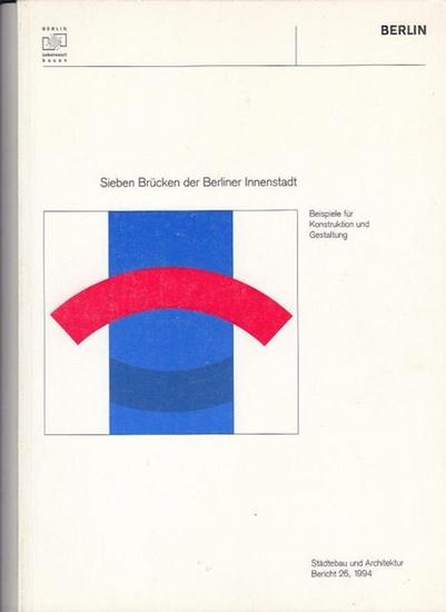 Hrsg.Senatsverwaltung für Bau- und Wohnungswesen Berlin, Wolfgang Nagel / Hans Stimman: Sieben Brücken der Berliner Innenstadt. Beispiele für Konstruktion und Gestaltung. (= Städtebau und Architektur Bericht 26, 1994).