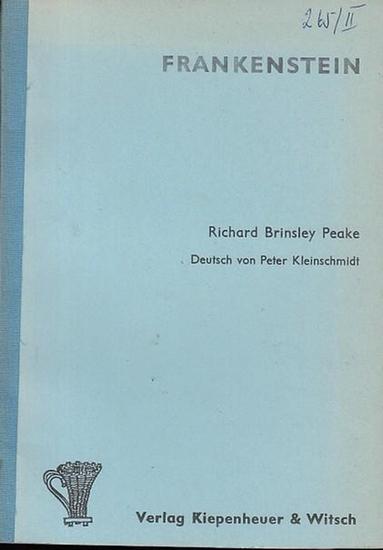 Peake, Richard Brinsley: Frankenstein. Romantisches Drama in 3 Akten. Deutsch von Peter Kleinschmidt.
