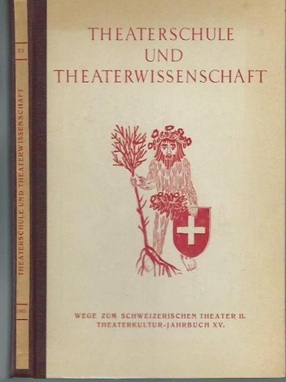 Eberle, Oskar (Herausgeber): Theaterschule und Theaterwissenschaft. Wege zum schweizerischen Theater II. Jahrbuch XV der Gesellschaft für schweizerische Theaterkultur.