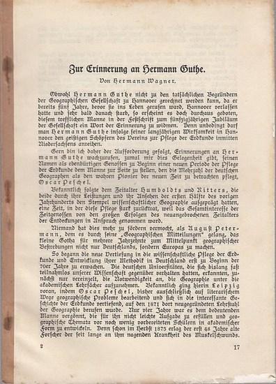 Guthe, Hermann Adolph Wilhelm (1825 - 1874). - Hermann Wagner: Zur Erinnerung an Hermann Guthe (Aus der Festschrift zum 50jährigen Jubiläum der Geographischen Gesellschaft zu Hannover).