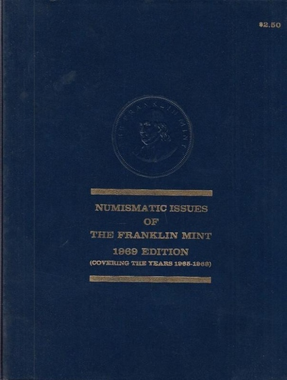 Franklin Mint. - Numismatic issues of the Franklin Mint. 1969 Edition (covering the years 1965 - 1968)