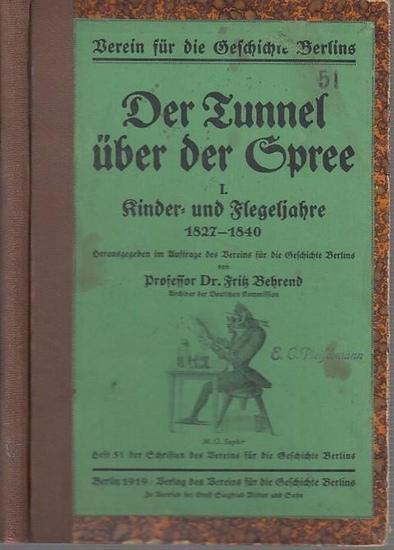 Behrend, Fritz: Der Tunnel über der Spree. I. Kinder- und Flegeljahre 1827 - 1840. In: Schriften des Vereins für die Geschichte Berlins, Heft 51.